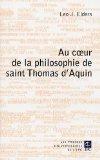 Au coeur de la philosophie de saint Thomas d'Aquin