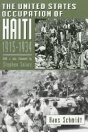 The United States occupation of Haiti, 1915-1934