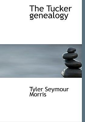 The Tucker Genealogy