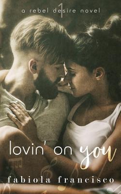 Lovin' on You