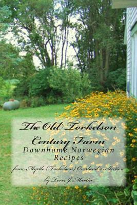 The Old Torkelson Century Farm
