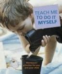 Teach me to do it my...