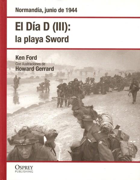 El Día D III: la Playa de Sword