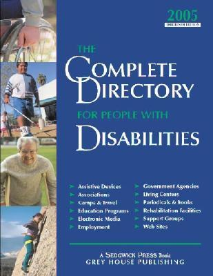 The Complete Directory for People With Disabilities 2005