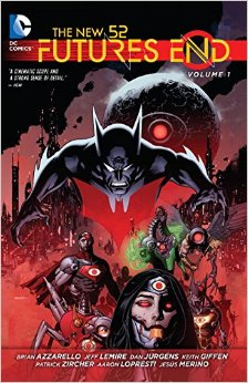 The New 52: Futures End, Vol. 1