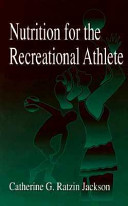 Nutrition for the Recreational Athlete