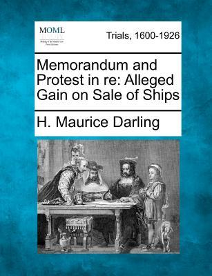 Memorandum and Protest in Re