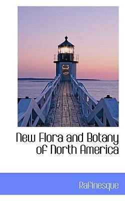 New Flora and Botany of North America