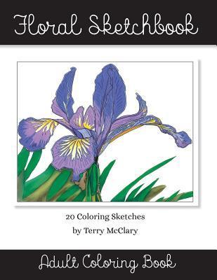Floral Sketchbook Adult Coloring Book