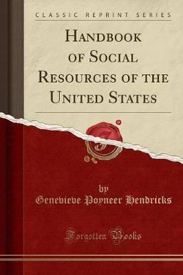 Handbook of Social Resources of the United States (Classic Reprint)