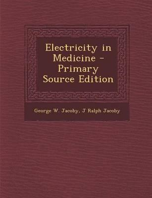 Electricity in Medicine