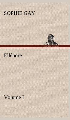 Ellenore Volume I
