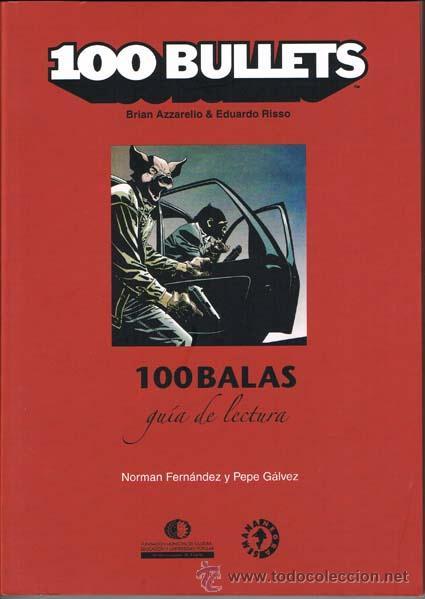 100 Balas: Guía de lectura