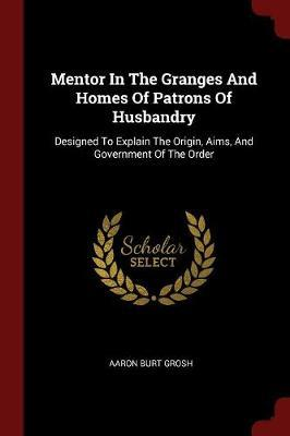 Mentor in the Granges and Homes of Patrons of Husbandry