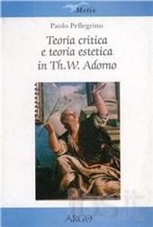 Teoria critica e teoria estetica in Th