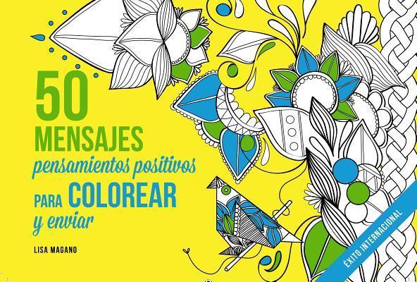 50 mensajes Libro de colorear adultos/ 50 Messages Adult Coloring Book