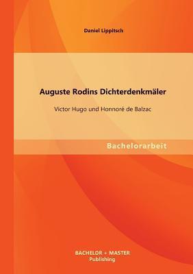 Auguste Rodins Dichterdenkmäler