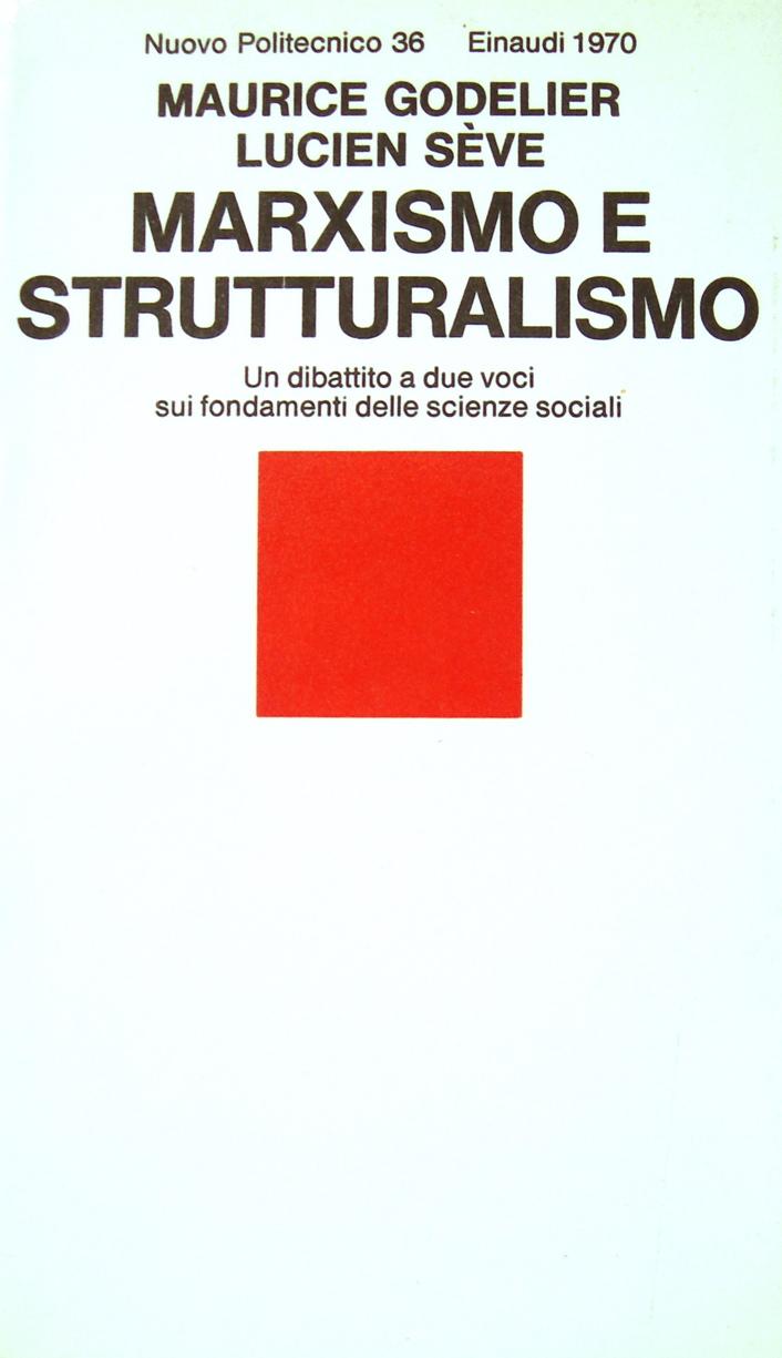 Marxismo e struttura...