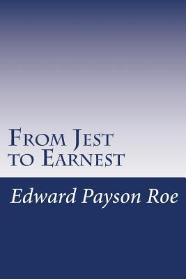 From Jest to Earnest
