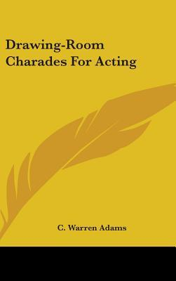 Drawing-room Charades for Acting