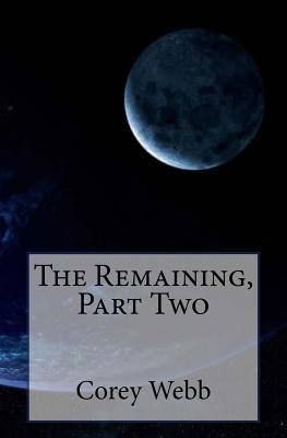 The Remaining, Part Two