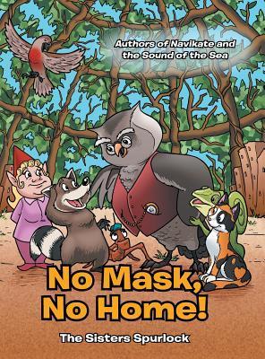 No Mask, No Home!