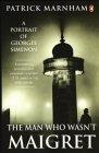 The Man Who Wasn't Maigret