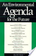 An Environmental Agenda for the Future