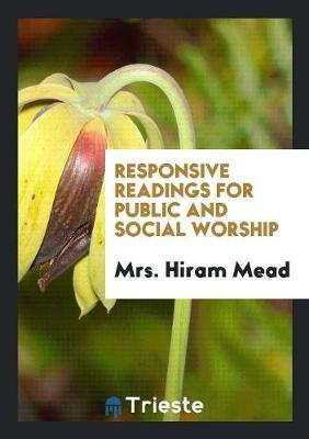 Responsive Readings for Public and Social Worship
