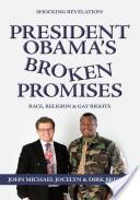 President Obama's Broken Promises