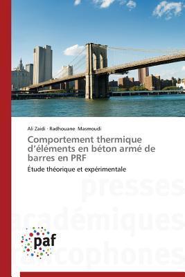 Comportement Thermique d Elements en Béton Arme de Barres en Prf