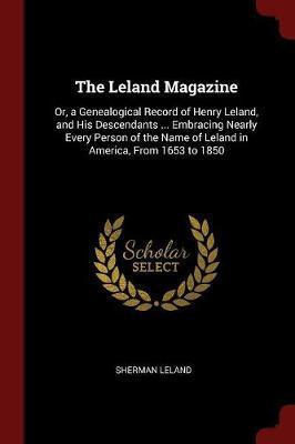 The Leland Magazine