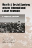 Health and Social Services among International Labor Migrants