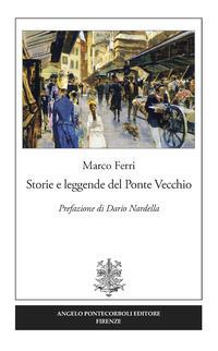 Storie e leggende del Ponte Vecchio