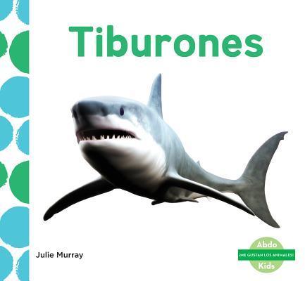 Tiburones / Sharks