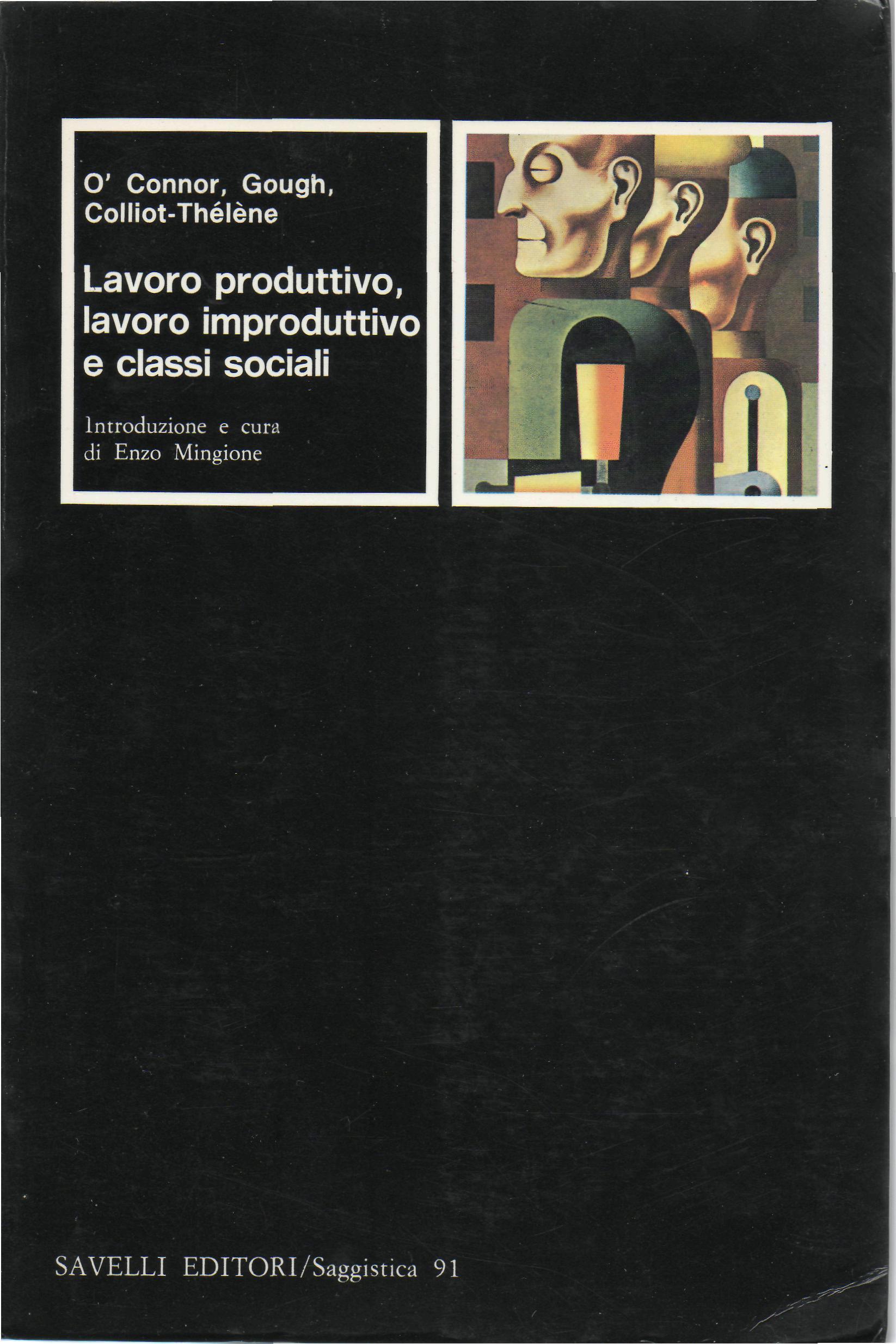 Lavoro produttivo, lavoro improduttivo e classi sociali