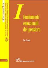 I fondamenti emozionali del pensiero