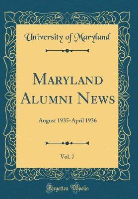 Maryland Alumni News, Vol. 7
