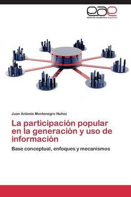 La participación popular en la generación y uso de información