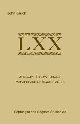 Gregory Thaumaturgos Paraphrase of Ecclesiastes