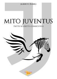Mito Juventus. 7 scu...