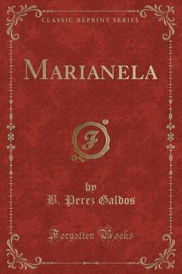 Marianela (Classic Reprint)