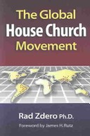 The Global House Church Movement