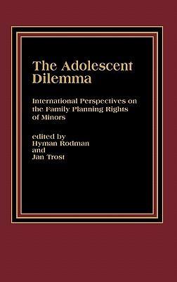 The Adolescent Dilemma