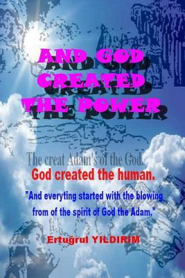 And God Created the Power