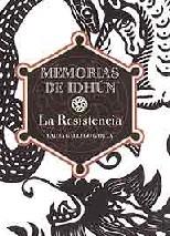 La Resistencia: Memorias de Idhum I
