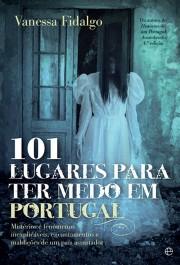 101 Lugares para ter medo em Portugal
