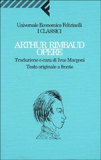 Arthur Rimbaud - Opere