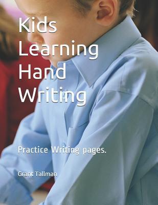 Kids Learning Hand Writing
