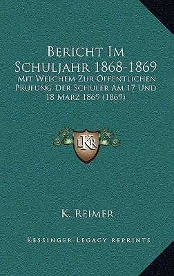 Bericht Im Schuljahr 1868-1869
